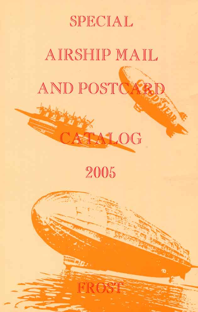 Special airship mail and postcards. Catalog. 2005 Каталог Дирижабли